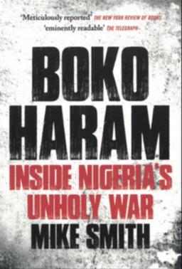 INSIDE NIGERIA'S UNHOLY WAR BY MIKE SMITH