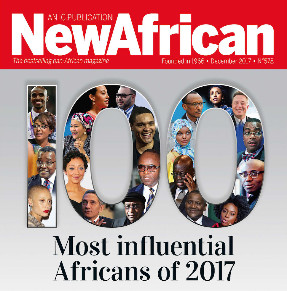 New African Magazine announces its 100 Most Influential Africans of 2017